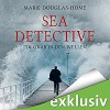 Ein Grab in den Wellen (Sea Detective 1) - Audible Studios, Mark Douglas-Home, Michael Schwarzmaier