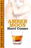 Amber Moon - Hurri Cosmo
