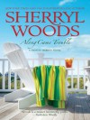 Along Came Trouble (Trinity Harbor Novels Book 3) - Sherryl Woods
