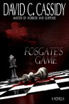 Fosgate's Game - David C.   Cassidy