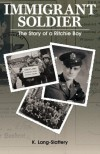 Immigrant Soldier: The Story of a Ritchie Boy - K. Lang-Slattery