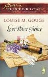 Love Thine Enemy - Louise M. Gouge