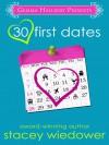 30 First Dates - Stacey Wiedower