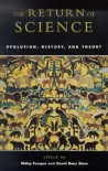 The Return of Science: Evolution, History, and Theory - David Gary Shaw, Philip Pomper