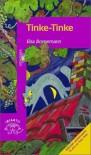 Tinke Tinke (Serie Morada) (Spanish Edition) - Elsa Isabel Bornemann