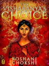 The Vishakanya's Choice - Roshani Chokshi