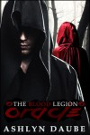 The Blood Legion: Oracle - Ashlyn Daube, Myka Ramos