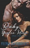 Baby, You're Mine (Yeah, Baby) (Volume 1) - Fiona Davenport