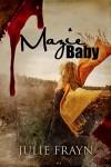 Mazie Baby - Julie Frayn