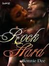Rock Hard - Bonnie Dee