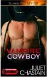 Vampire Cowboy - Juliet Chastain