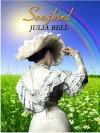 Songbird - Julia    Bell
