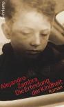Die Erfindung der Kindheit: Roman - Alejandro Zambra, Susanne Lange