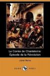 Le Comte De Chanteleine: Épisode De La Révolution - Jules Verne