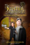 The Jupiter Chronicles: The Secret of the Great Red Spot - Leonardo Ramirez