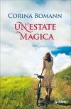 Un'estate magica - Corina Bomann, S. Congregati
