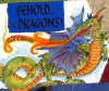 Behold...the Dragons! - Gail Gibbons