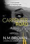 Carpenter Road - N.M. Brown