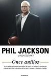 Once Anillos - Phil Jackson, Hugh Delehanty