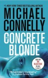 The Concrete Blonde (Harry Bosch) by Connelly, Michael published by Grand Central Publishing (2007) - aa