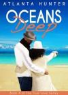Oceans Deep - Atlanta Hunter