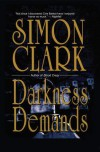 Darkness Demands - Jonathon Simon Clark