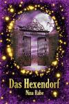 Das Hexendorf - Nina Rabe