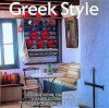 Greek Style - Cliff Slesin, Stafford Cliff, Daniel Rozensztroch
