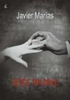 Serce tak białe - Marias Javier
