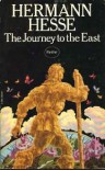 The Journey to the East - Hermann Hesse, Hilda Rosner, Timothy Leary
