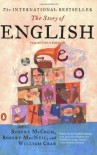 The Story of English - Robert McCrum, Robert MacNeil