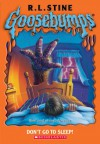 Don't Go To Sleep! - R.L. Stine