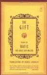 The Gift - Hafez, حافظ, Daniel Ladinsky
