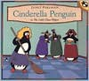 Cinderella Penguin, or, The Little Glass Flipper - Janet Perlman