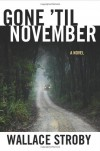 Gone 'til November - Wallace Stroby