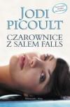 Czarownice z Salem Falls - Picoult Jodi