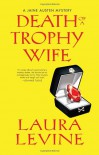 Death of a Trophy Wife - Laura Levine