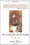 The Collected Short Stories - Jean Rhys, Diana Athill