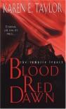 Blood Red Dawn - Karen E. Taylor