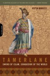 Tamerlane: Sword of Islam, Conqueror of the World - Justin Marozzi