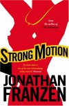 Strong Motion - Jonathan Franzen