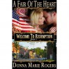 A Fair of the Heart (Welcome to Redemption, #1) - Donna Marie Rogers