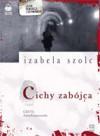 Cichy zabójca - Izabela Szolc