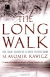 The Long Walk: The True Story Of A Trek To Freedom - Slavomir Rawicz