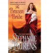The Brazen Bride - Stephanie Laurens