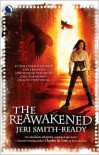 The Reawakened - Jeri Smith-Ready