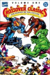 The Marvel/DC Collection: Crossover Classics, Vol. I - 'Gerry Conway',  'Chris Claremont'