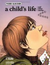 A Child's Life and Other Stories - Phoebe Gloeckner