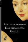Das vertauschte Gesicht: Der dritte Fall für Erik Winter (Ein Erik-Winter-Krimi) - Åke Edwardson