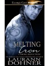 Melting Iron (Cyborg Seduction #3) - Laurann Dohner